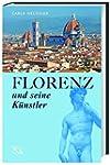 Florenz und seine K�nstler