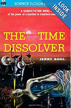 The Time Dissolver by Jerry Sohl