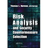 Risk Analysis and Security Countermeasure Selection ~ CSC. Thomas Norman