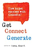 How to get Success with LinkedIn?