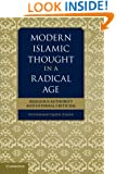 Modern Islamic Thought in a Radical Age: Religious Authority and Internal Criticism