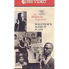 Malcolm X : Make It Plain