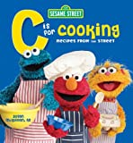 C is for Cooking: Recipes from the Street (0471791016) by McQuillan M.S.  R.D., Susan