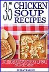 35 Chicken Soup Recipes: Cozy Chicken…