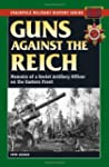 Guns Against the Reich: Memoirs of a...