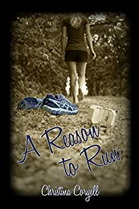 (FREE on 1/23) A Reason To Run by Christina Coryell - http://eBooksHabit.com