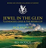 img - for Jewel in the Glen: Gleneagles, Golf & the Ryder Cup book / textbook / text book
