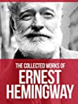 THE COLLECTED WORKS OF ERNEST HEMINGW...