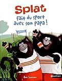 """Afficher """"Splat fait du sport avec son papa !"""""""