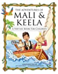 The Adventures of Mali & Keela: A Vir...