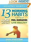 Healthy Habits: 13 Morning Habits Tha...