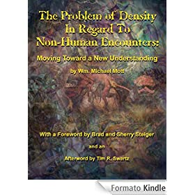 The Problem of Density In Regard To Non-Human Encounters: Moving Toward A New Understanding