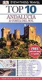 Jeffrey Kennedy DK Eyewitness Top 10 Travel Guide: Andalucia & Costa Del Sol