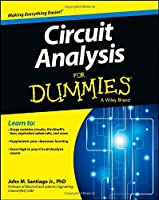 Circuit Analysis For Dummies (For Dummies (Math & Science))