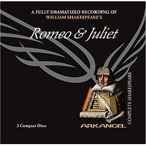 Romeo & Juliet (Arkangel Shakespeare)
