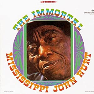 Immortal Mississipi John Hurt
