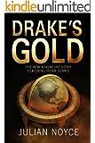 Drake's Gold (Peter Dennis Trilogy Book 3)