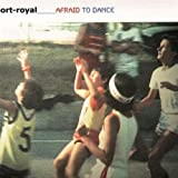 Afraid to Dance by Port-Royal (2012-12-29)