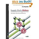 Supply Chain Risiken: Identifikation, Bewertung und Steuerung