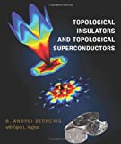 img - for Topological Insulators and Topological Superconductors book / textbook / text book