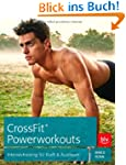 CrossFit� Powerworkouts: Intensivtrai...