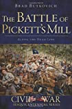 9781626190429: The Battle of Pickett's Mill: Along the Dead Line (GA) (Civil War Sesquicentennial)