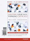 img - for Writing Logically Thinking Critically, Books a la Carte Edition (8th Edition) book / textbook / text book