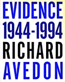 Evidence: 1944-94 (0224040359) by Avedon, Richard