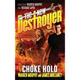 The New Destroyer: Choke Hold ~ Warren Murphy