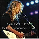 In the Beginning... Live