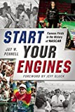 img - for Start Your Engines: Famous Firsts in the History of NASCAR book / textbook / text book