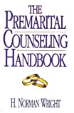 img - for The Premarital Counseling Handbook book / textbook / text book