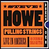 Pulling Strings by Howe, Steve (1999-03-23)