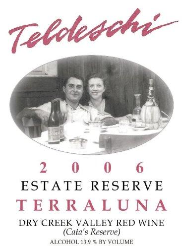 2006 Teldeschi Terraluna, Estate Reserve, Dry Creek Valley 750 Ml