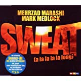 "Sweat (A La La La La Long)von ""Mark Medlock"""