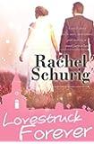 Lovestruck Forever (Lovestruck, Book 3)
