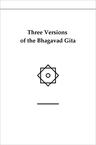 Three Versions of the Bhagavad Gita