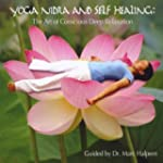 Yoga Nidra and Self Healing: the Art...