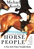 Horse People: Scenes from the Riding Life (0060936762) by Korda, Michael