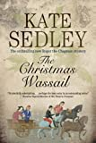 img - for The Christmas Wassail (Roger the Chapman Mysteries) book / textbook / text book
