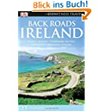 Back Roads Ireland (DK Eyewitness Travel Back Roads)