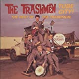 Tube City: The Best of the Trashmen