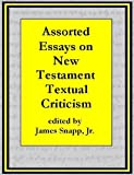 img - for Assorted Essays on New Testament Textual Criticism [Annotated] book / textbook / text book