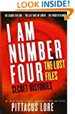 I Am Number Four: The Lost Files: Secret Histories (Lorien Legacies: The Lost Files)