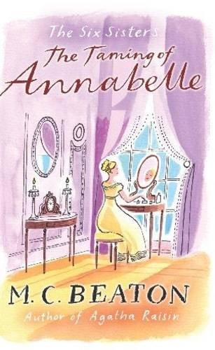 The Taming of Annabelle (Six Sisters #2)