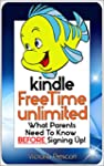 Kindle FreeTime Unlimited: What Paren...