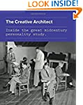 The Creative Architect: Inside the Gr...