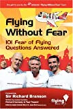 Flying Without Fear 101 Questions Answered
