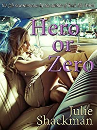 (FREE on 12/2) Hero Or Zero by Julie Shackman - http://eBooksHabit.com