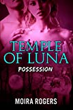 Temple of Luna #1: Possession